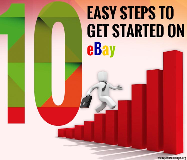 10 Easy Steps To Get Started On EBay