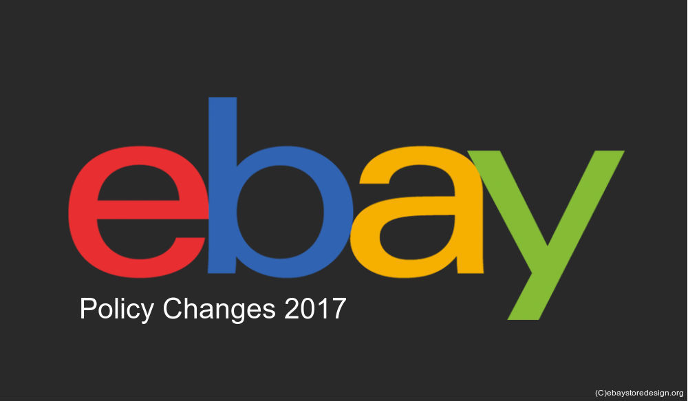 Revise your eBay store listings as per New eBay Policy